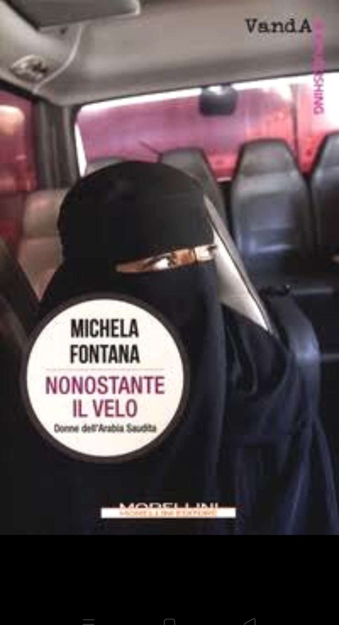 Le donne saudite incontrate dalla scrittrice Michela Fontana