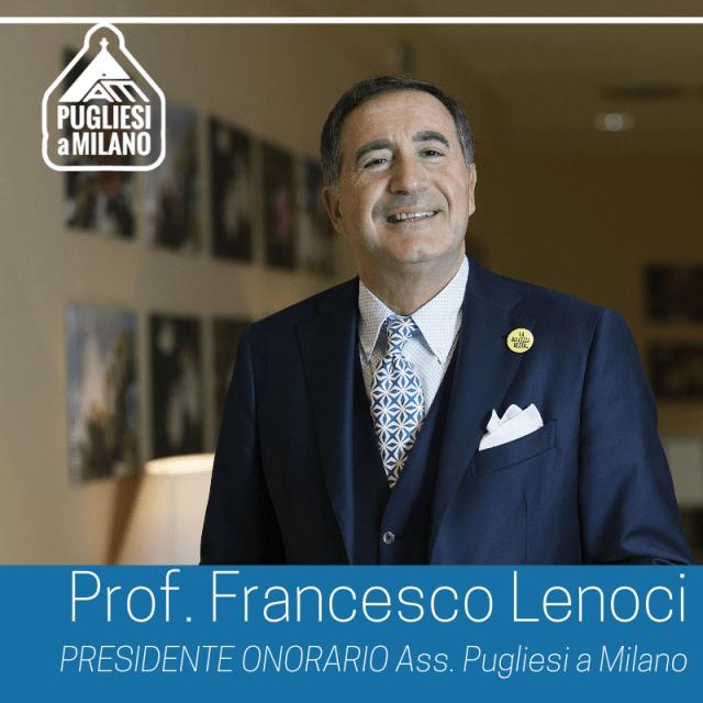 """Il prof. Francesco Lenoci nominato Presidente Onorario dei """"Pugliesi a Milano"""""""