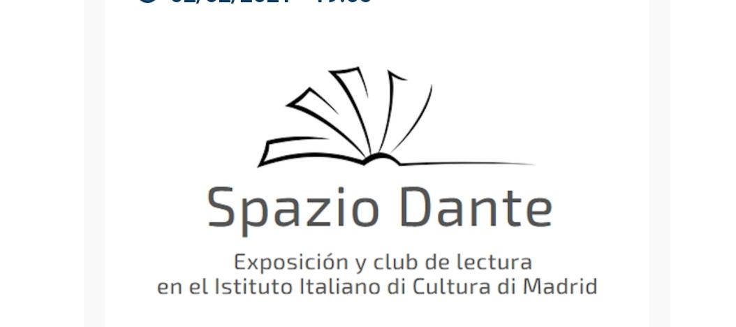 Spazio Dante a Madrid:nasce il club di lettura dantesco dell'IIC