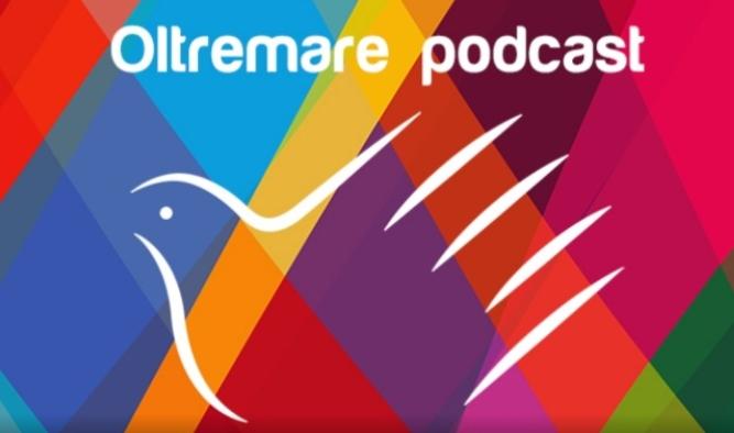 Nasce oltremare podcast:la cooperazione da ascoltare