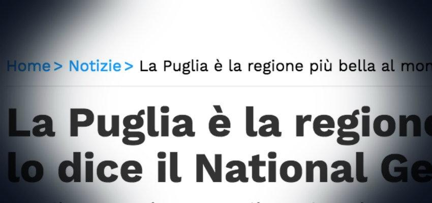 I Love Puglia – La Regione più bella del mondo (parola della National Geographic)