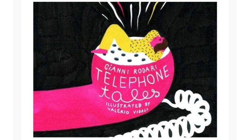 Gianni Rodari raggiunge le coste degli Stati Uniti con 'Telephone Tales'