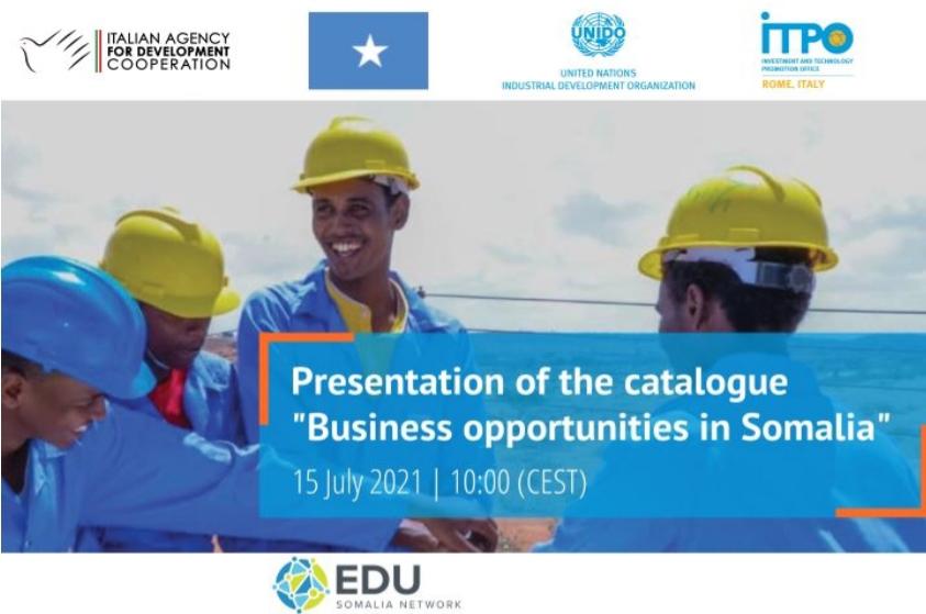 """""""Business Opportunities in Somalia"""": UNIDO ITPO Italy e UNIDO Somalia presentano il catalogo"""