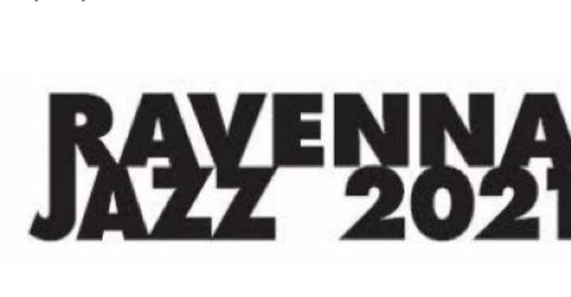 48a edizione per il Ravenna Jazz festival