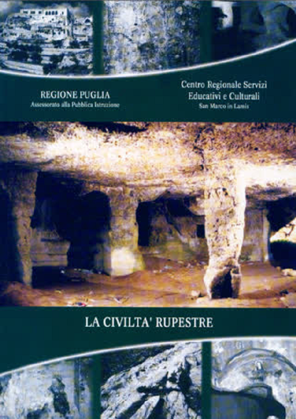 La civiltà rupestre in Puglia