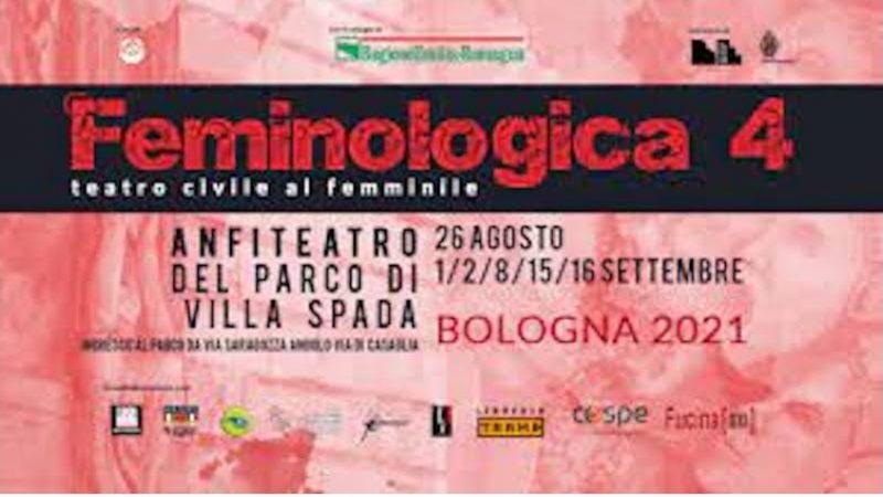 'Feminologica 4': a Bologna la rassegna di teatro civile al femminile