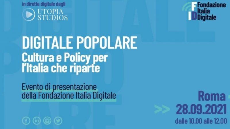 Digitale popolare: cultura e policy per l'Italia che riparte